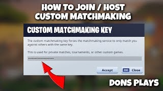 How To Join / Host Fortnite Custom Matchmaking Lobbies 2019.