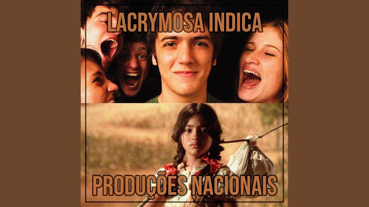 Lacrymosa Indica - Produções Nacionais