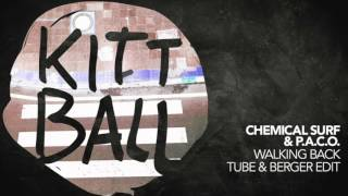 P.A.C.O. & Chemical Surf - Walking Back (Tube & Berger Edit)