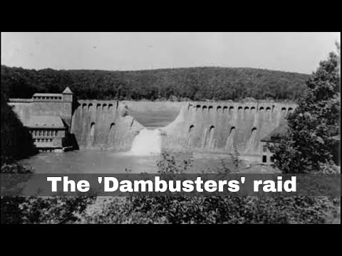17th May 1943: RAF No. 617 Squadron carries out the 'Dambusters' raid