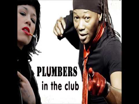 Plumbers - In The Club (Extended Ragga Version)