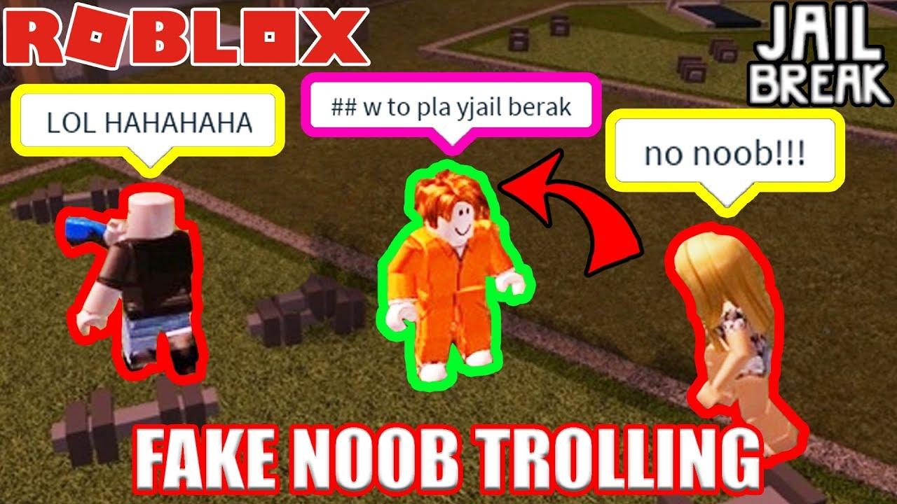 Fake Noob Trolling In Roblox Jailbreak Youtube