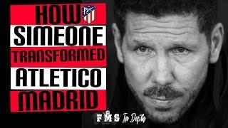 How Diego Simeone Transformed Atletico Madrid | Simeone's Legacy | Atletico Madrid's Evolution|