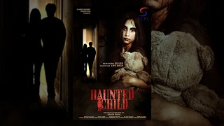Haunted Child l (2016) Bollywood Horror Hindi Full Movie HD l Piyu Chouhan, Varun, Pankaj Berry,