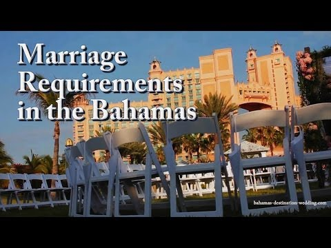 Marriage Requirements in the Bahamas