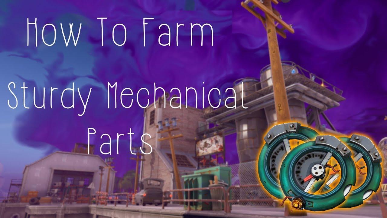 - sturdy mechanical parts fortnite