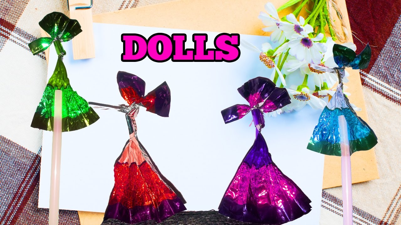 How To Make Dolls With Toffee Wrappers Youtube
