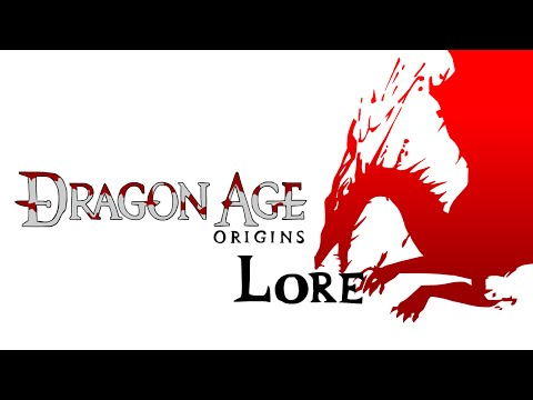 LORE – Dragon Age: Origins Lore in a Minute!