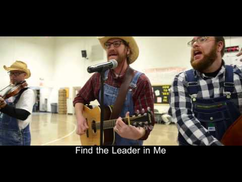 Seven Little Habits - Leader in Me - The W. E. Bluegrass Band