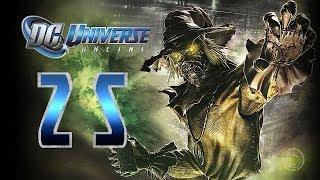 DC Universe Online: Walkthrough/Playthrough | Part 25 [Villain]