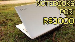 Qual Notebook Comprar por R$3000 em Novembro de 2018? Preparativos para Black Friday!