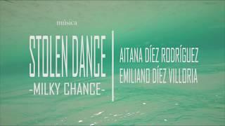 clip Stolen Dance (Milky Chance) - cover Aitana Díez & Emiliano Díez