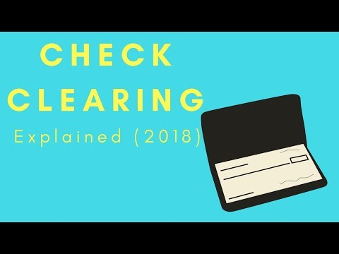 Check Clearing (Explained) 2017