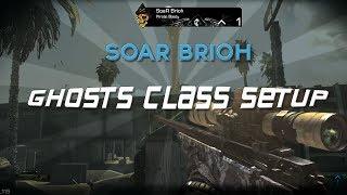 SoaR Brioh :: Ghosts Class Setup [w/ shots!]