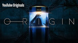 Origin | YouTube Originals