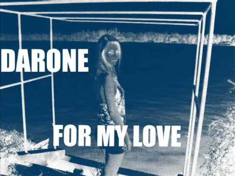 Darone - For my love (original mix)