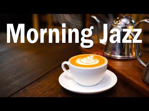 Morning Jazz - Coffee Jazz and Bossa Nova Music for Positive Mood