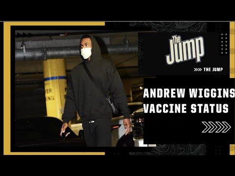 Vaccine hesitant NBA star Andrew Wiggins is now vaccinated ...