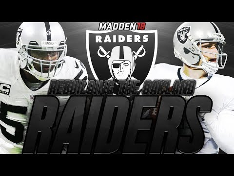 Madden 18 Connected Franchise | Rebuilding The Oakland Raiders | TRADING FOR THE #1 OVERALL PICK!