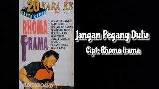 Jangan Pegang Dulu Karaoke Karya Cipta Rhoma Irama.mp3