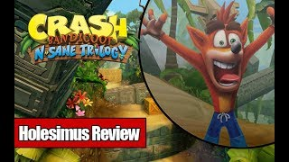 Обзор Crash Bandicoot: N. Sane Trilogy [Holesimus Review]