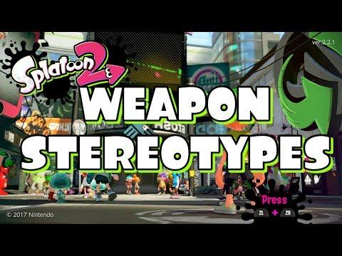 Splatoon 2 Weapon Stereotypes