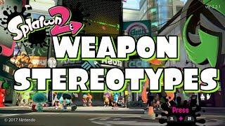 Splatoon 2 Weapon Stereotypes.mp3