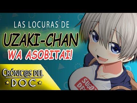 CRÓNICAS DEL DOC: ¿Qué Es Uzaki-chan Wa Asobitai!?