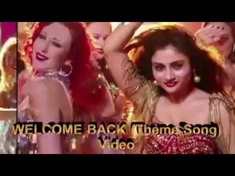 WELCOME BACK Theme ♫ Video  Welcome Back
