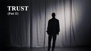 TRUST - (Part II) - Ramin Amin Tafreshi