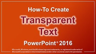 How To Create Transparent Text In Powerpoint 2016 Youtube