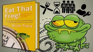 Eat That Frog By Brian Tracy [ 9 IMPORTANT PRINCIPLES ]