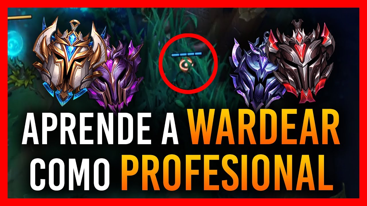 GUÍA DEFINITIVA para Wardear COMO UN PROFESIONAL | GUÍA LOL S10