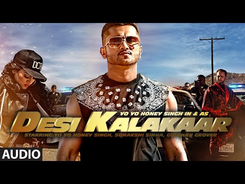 Desi Kalakaar Full AUDIO Song | Yo Yo...