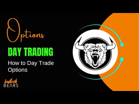 Day Trading Options – How to Day Trade Options