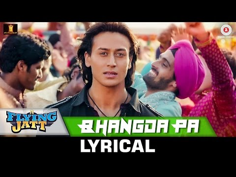 Bhangda Pa - Lyrical | A Flying Jatt |Tiger Shroff,...
