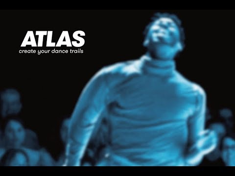 ATLAS – create your dance trails - Trailer 2018