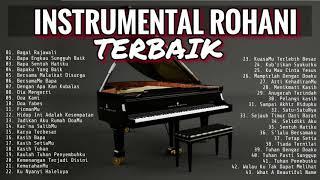 Download INSTRUMENTAL PIANO ROHANI TERBAIK 2018   MUSIK SAAT TEDUH
