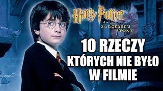 10 rzeczy, których nie było w filmie HARRY POTTER I KAMIEŃ FILOZOFICZNY