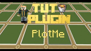 [Bukkit Plugin] PlotMe | 1.7.* et 1.8.*