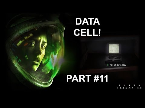 Alien: Isolation | DATA CELL! | Part 11