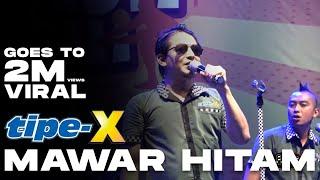 Download Tipe X - Mawar Hitam Live in Wonogiri 17 Des 2017