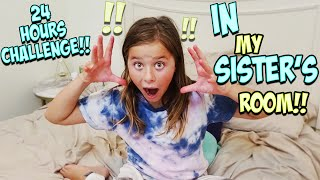I SPENT 24 HRS OVERNIGHT IN MY SISTERS ROOM!