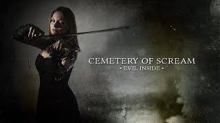 Cemetery of Scream - Evil Inside