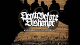 Death Before Dishonor - 666 (Friends Family Forever)