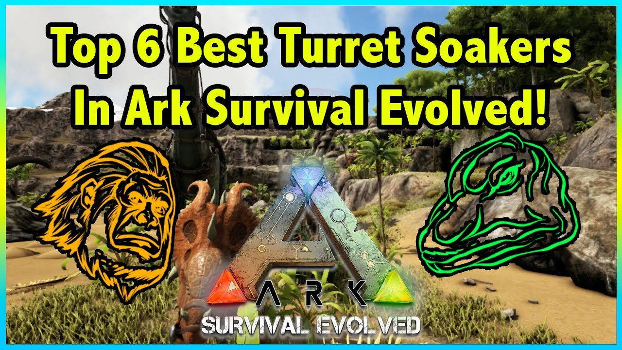 Top 6 TURRET SOAKING CREATURES You Need To Use In Ark Survival Evolved!