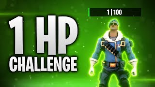 DIE 1 HP CHALLENGE! ❤️ | Fortnite: Battle Royale