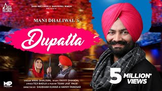 Dupatta | (Full HD) | Mani Dhaliwal | New Songs 2018 | Latest Songs 2018