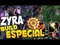 La BUILD ESPECIAL DE ZYRA! ¿Oneshot y Velocidad de Ataque? League Of Legends