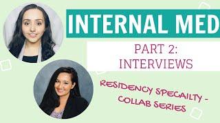 INTERNAL MEDICINE INTERVIEWING TIPS for Residency - Dr. V and Dr. Jandir